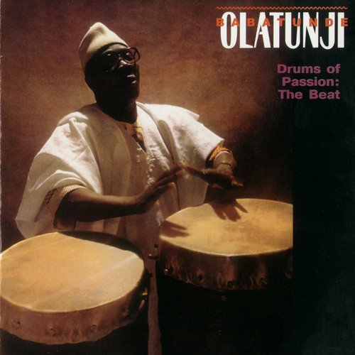 Babatunde Olatunji - Drums Of Passion: The Beat
