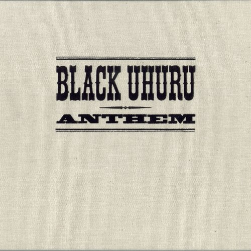 Black Uhuru - Anthem (4 Box Set)