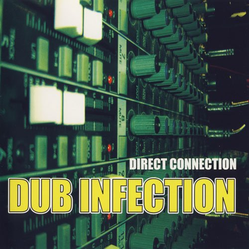 Direct Connection - Dub Infection