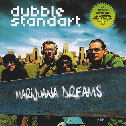 Dubblestandart - Marijuana Dreams