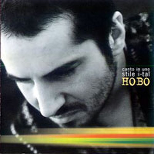 Hobo - Canto In Uno Stile I-tal