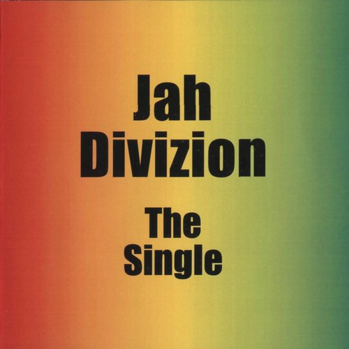 Jah Division - The Single