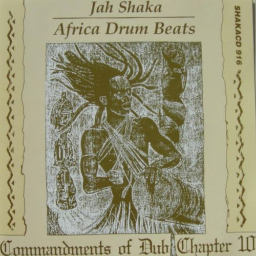 Jah Shaka - Africa Drum Beats (Commandments Of Dub 10)