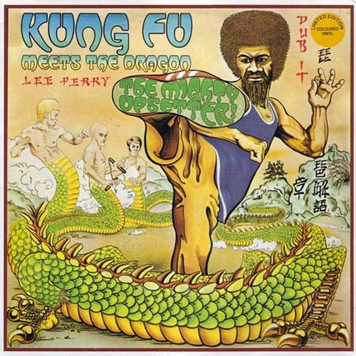 "Lee ""Scratch"" Perry - Kung FU Meets The Dragon"