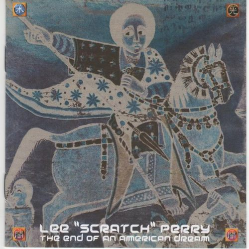 "Lee ""Scratch"" Perry - The End Of An American Dream"