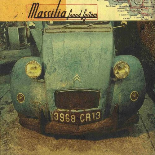 Massilia Sound System - 3968 CR13