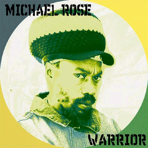 Michael Rose - Warrior