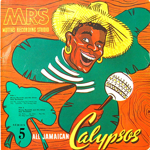 Monty Reynolds and His Silver Seas Orchestra - All Jamaican Calypsos 5