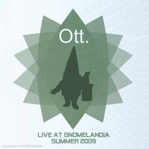 Ott - Live At Gnomelandia Summer 2009