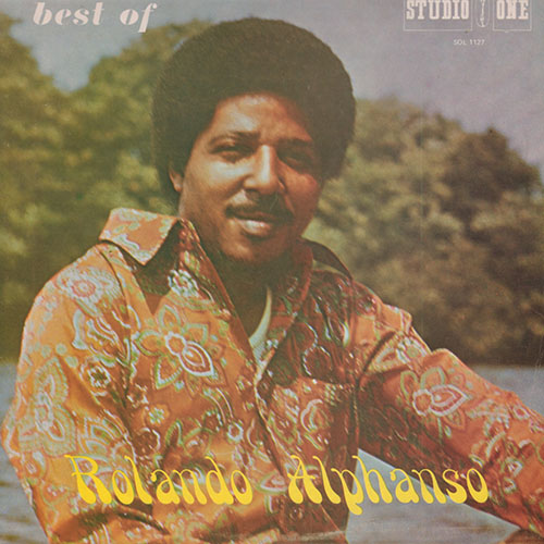 Rolando Alphonso - The Best Of Rolando Alphonso