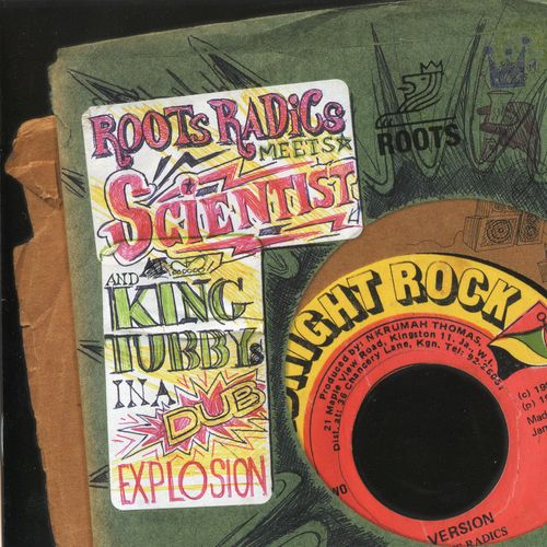 Roots Radics Meets Scientist And King Tubby - In A Dub Explosion