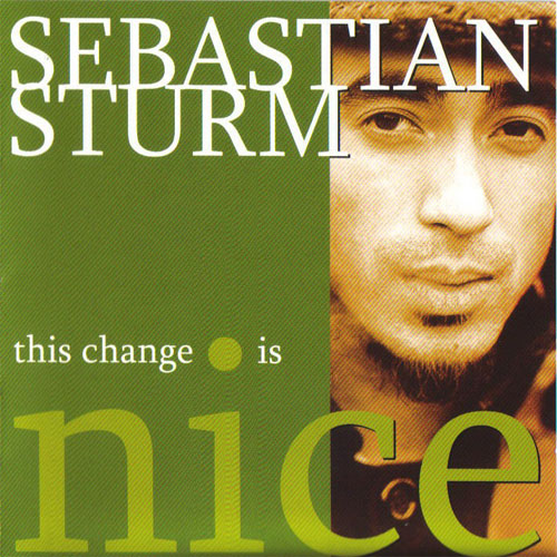 Sebastian Sturm - This Change Is Nice