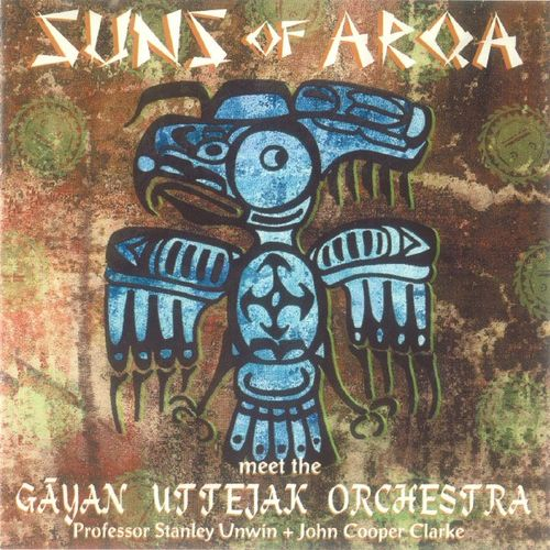 Suns Of Arqa - Suns Of Arqa Meet The Gayan Uttejak Orchestra