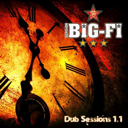 Version Big-Fi - Dub Sessions 1.1 EP