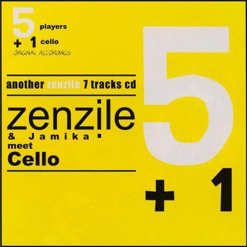 Zenzile & Jamika - 5+1: Meet Cello